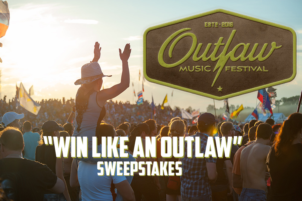 "Outlaw Music Festival Tour's ""Win Like An Outlaw"" Sweepstakes"